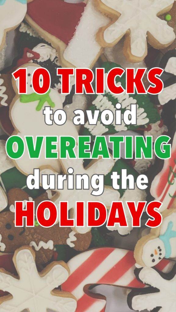avoid holiday overeating, exercising self control
